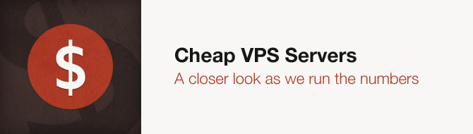 A closer look into Cheap VPS Servers